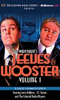 Jeeves & Wooster, Volume 1: A Radio Dramatization