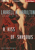 A Kiss Of Shadows (Meredith Gentry Novels) by Laurell K. Hamilton