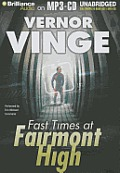 Fast Times At Fairmont High by Vernor Vinge