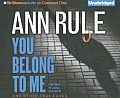 You Belong to Me: And Other True Cases