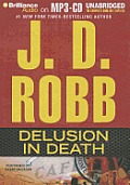 In Death #35: Delusion in Death