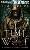 Hereward #1: The Time of the Wolf: A Novel of Medieval England
