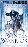 Hereward #02: The Winter Warrior: A Novel of Medieval England