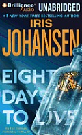 Eve Duncan Forensics Thrillers #10: Eight Days to Live