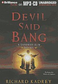 Sandman Slim #4: Devil Said Bang