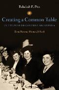 Creating a Common Table in Twentieth-Century Argentina: Dona Petrona, Women, & Food