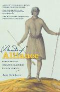 Bonds Of Alliance: Indigenous & Atlantic Slaveries In New France by Brett Rushforth