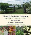 Chesapeake Gardening and Landscaping: The Essential Green Guide