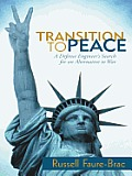 Transition to Peace: A Defense Engineer's Search for an Alternative to War