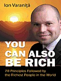 You Can Also Be Rich: 70 Principles Followed by the Richest People in the World