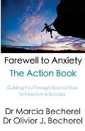 Farewell to Anxiety - The Action Book