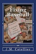 Fixing Baseball