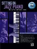 Sitting in -- Jazz Piano: Backing Tracks and Improv Lessons, Book & DVD-ROM (Complete Method)