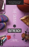 The Skinny on Outreach: A Big Youth Ministry Topic in a Single Little Book (Skinny)