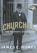 Churchill: The Prophetic Statesman