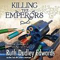 Killing the Emperors: A Baronness Jack Troutbeck and Robert Amiss Mystery