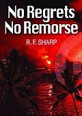 No Regrets, No Remorse: A Sydney Simone Mystery