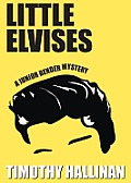 Little Elvises: A Junior Bender Novel (Junior Bender Mysteries)