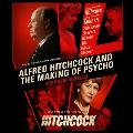Alfred Hitchcock and the Making of Psycho (Library)