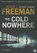 Jonathan Stride Novels #6: The Cold Nowhere