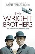 Wright Brothers: the Dramatic Story-behind-the-story