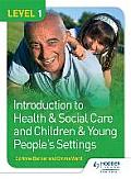 Level 1 Introduction to Health & Social Care and Children & Young People's Settingslevel 1