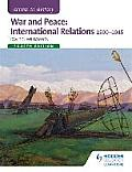 War and Peace: International Relations 1890-1945