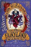 Fairyland 02 Girl Who Fell Beneath Fairyland & Led the Revels There