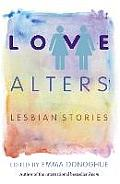Love Alters: Lesbian Stories