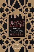 Heavens Bankers Inside the Hidden World of Islamic Finance