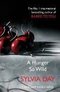 Hunger So Wild (A Renegade Angels Novel)