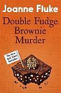 Double Fudge Brownie Murder Uk ed