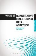 What Is Quantitative Longitudinal Data Analysis? (What Is? Research Methods)