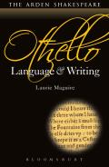 Othello: Language and Writing (Arden Student Skills)