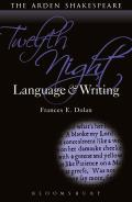 Twelfth Night: Language and Writing (Arden Student Skills)