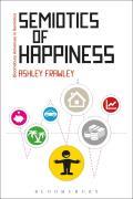 Semiotics of Happiness: Rhetorical Beginnings of a Public Problem (Continuum Advances in Semiotics)