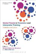 Global Trends in Translator and Interpreter Training: Mediation and Culture (Continuum Advances in Translation)