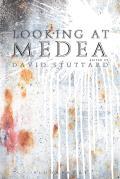 Looking at Medea