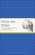 The Pliny the Elder, the Natural History Book VII