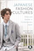 Japanese Fashion Cultures: Dress and Gender in Contemporary Japan (Dress, Body, Culture)