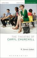 The Theatre of Caryl Churchill (Critical Companions)