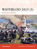 Campaign #280: Waterloo 1815 (3): Mont St Jean and Wavre