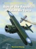 Aircraft Of The Aces #126: Aces Of The Republic Of China Air Force by Raymond Cheung