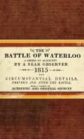 The Battle of Waterloo (General Military)