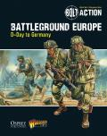 Bolt Action #9: Bolt Action: Battleground Europe: D-Day to Germany