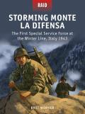 Raid #48: Storming Monte La Difensa: The First Special Service Force at the Winter Line, Italy 1943