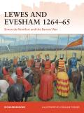 Campaign #285: Lewes and Evesham 1264-65: Simon de Montfort and the Barons' War