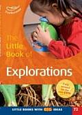 Little Book of Explorations: Little Books With Big Ideas (72)