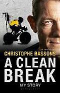 Clean Break: My Story