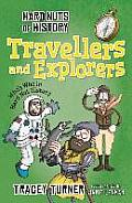 Hard Nuts of History: Travellers and Explorers